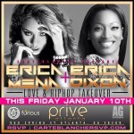 Erica Mena & Erica Dixon Will Be At Prive Tonight