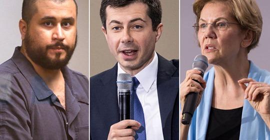 George Zimmerman,  Pete Buttigieg & Elizabeth Warren